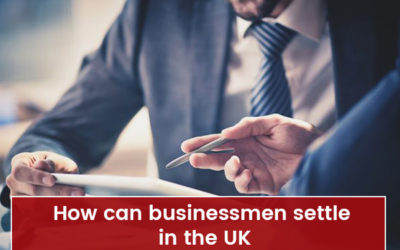 How can Businessmen Settle in the UK